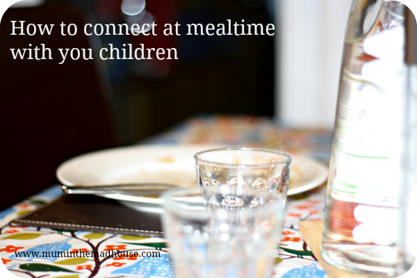 connect at mealtimes