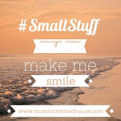 #Small Stuff