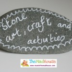 Stone crafts and activities – Something for the weekend