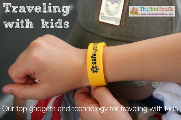 Our top gadgets and tech for traveling with kids