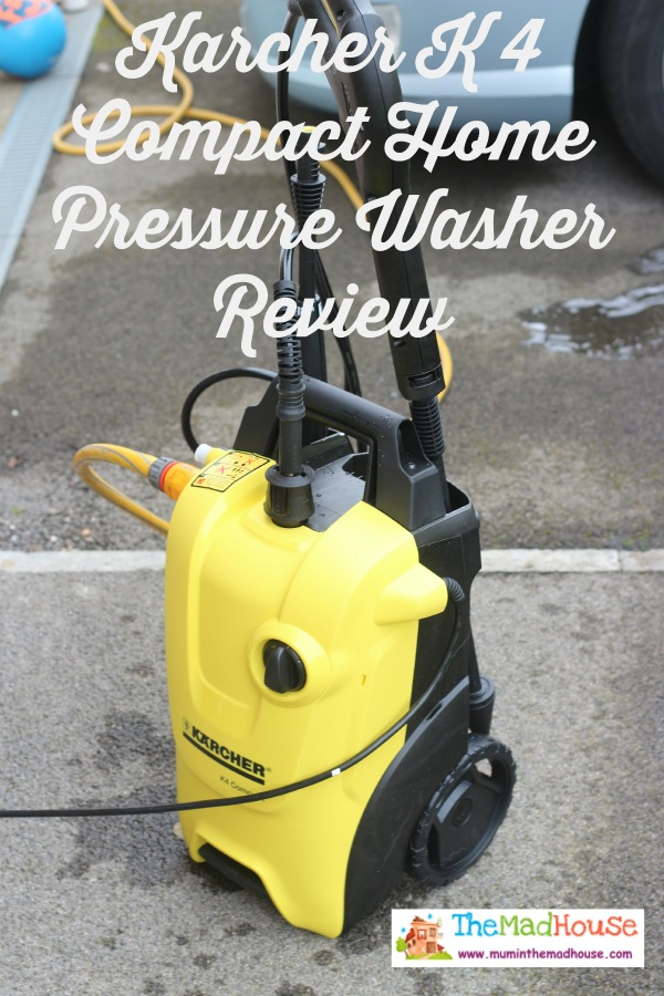 The Mad House Karcher K 4 Compact Home Pressure Washer Review