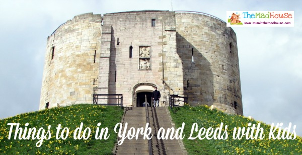 Things to do in York and Leeds with Kids