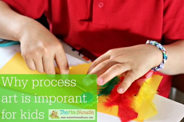 Why process art is important for kids