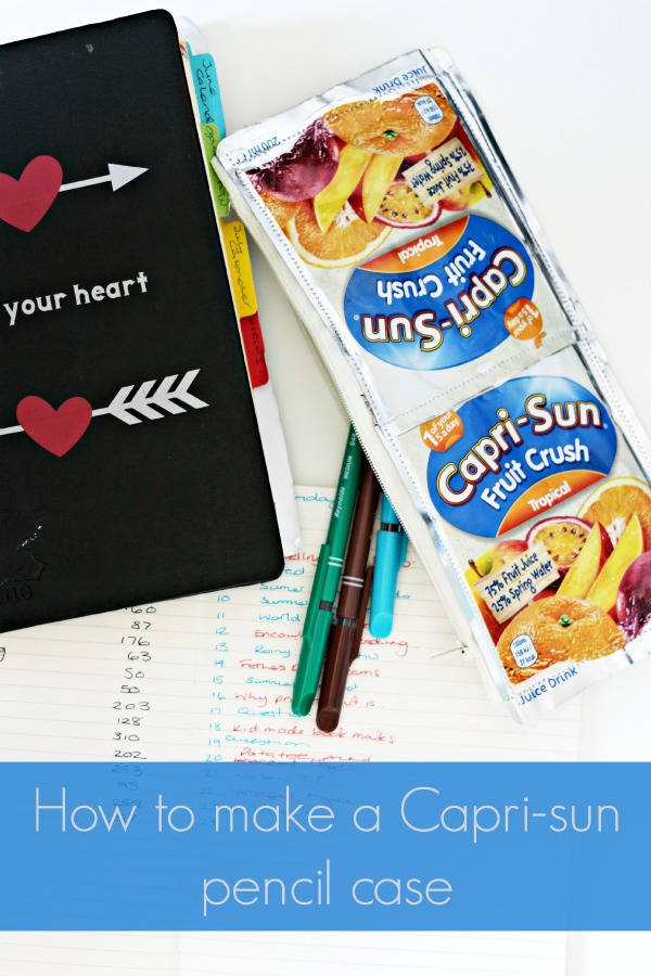 How to make a Capri-Sun pencil case
