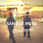 Things to do at Sand Le Mere when you are 9