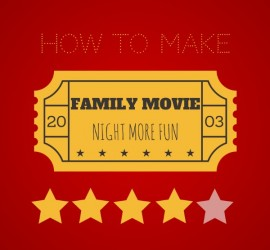 how to make family movie night more fun