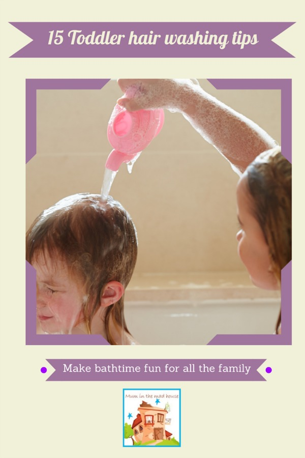15 Tips for making toddler hair washing less stressful