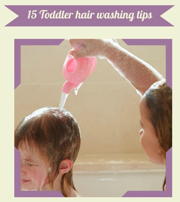 15 Tips for making toddler hair washing less stressful facebook