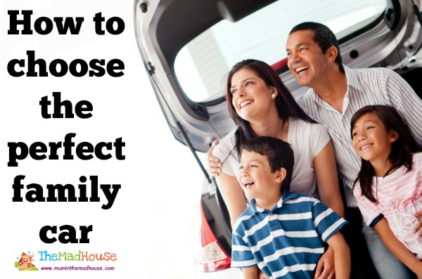 Choosing the perfect family car