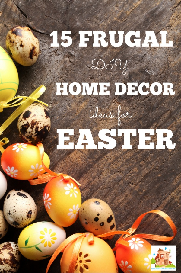 15 Frugal easter decor ideas