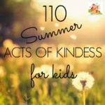 110 Summer acts of kindness for kids
