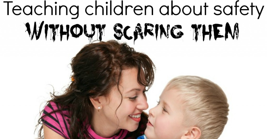 Teaching children about safety without scaring them  facebook