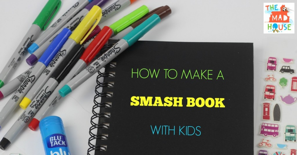 How to make a smash book with kids facebook