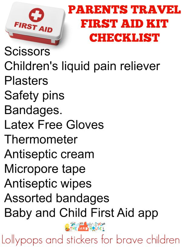 What To Have In A Mums Travel First Aid Kit Mum In The Madhouse