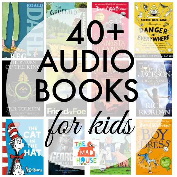 40+ audio books for kids