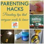 Parenting Hacks – Share Yours and Win!
