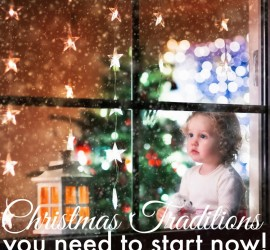 5 Christmas Traditions you need to start now
