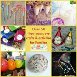 Over 50 New years eve crafts and activities for kids