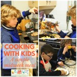 A Simple and speedy midweek meal – Cooking with kids