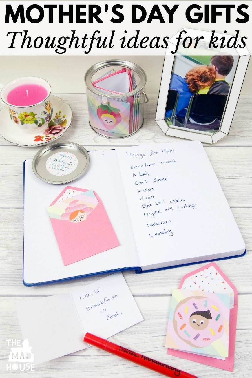 Mother s day gift ideas from kids mum in the madhouse