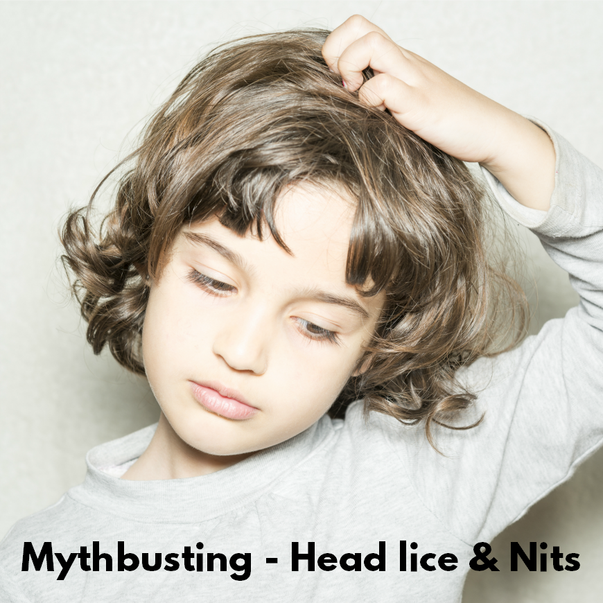 Mythbusting – Head lice and NITS