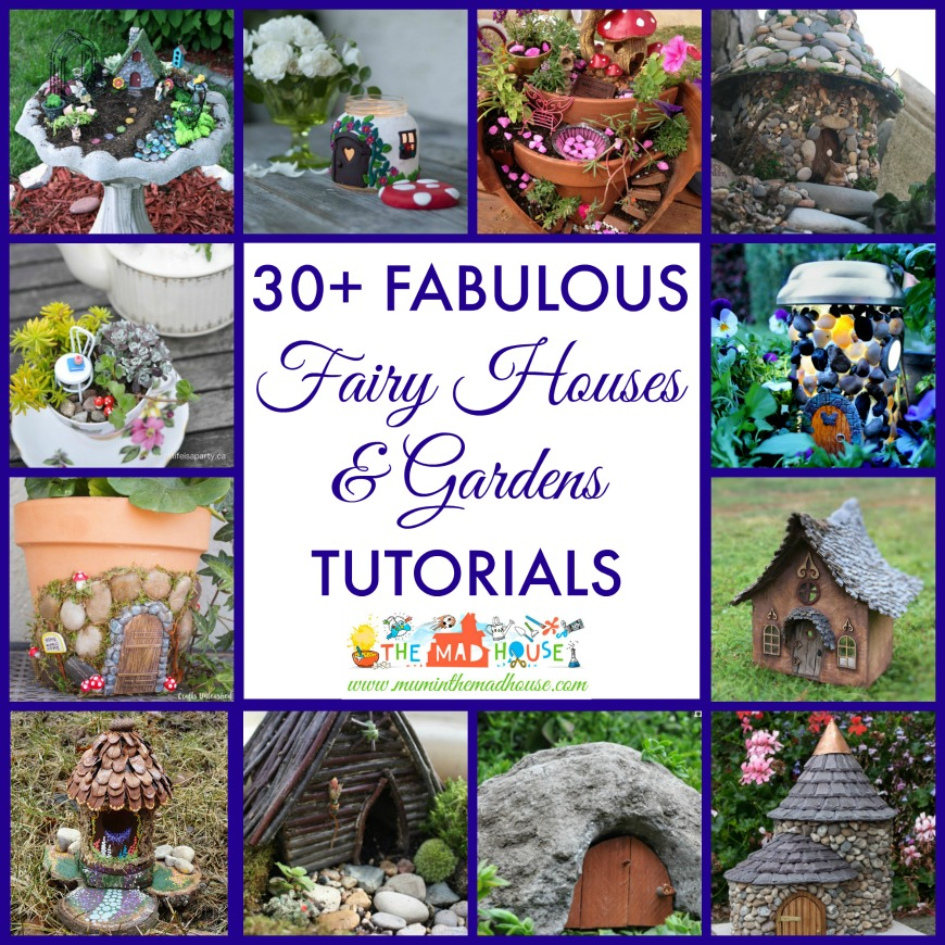 Fabulous Fairy Gardens And Houses Mum In The Madhouse