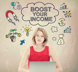 Boost Your Income concept with young woman working on a laptop
