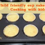 Child friendly cup cake recipe – #afterschoolfun