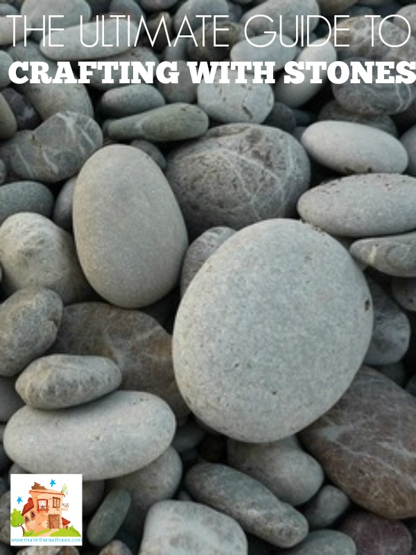 The ultimate guide to crafting with stones