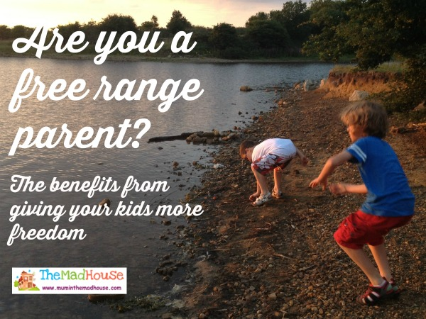 Are you a free range parent