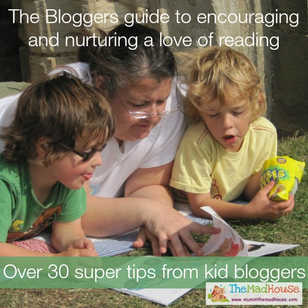 The Bloggers guide to encouraging and nurturing a love of reading