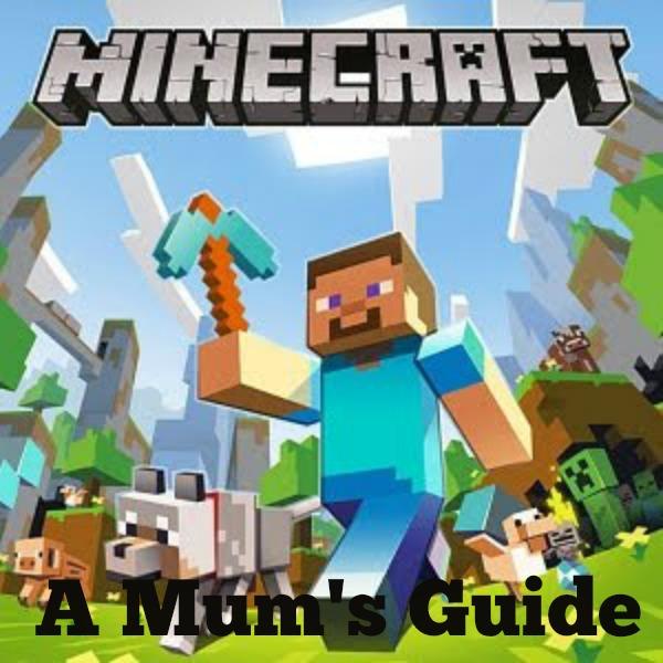 minecraft a mums guide