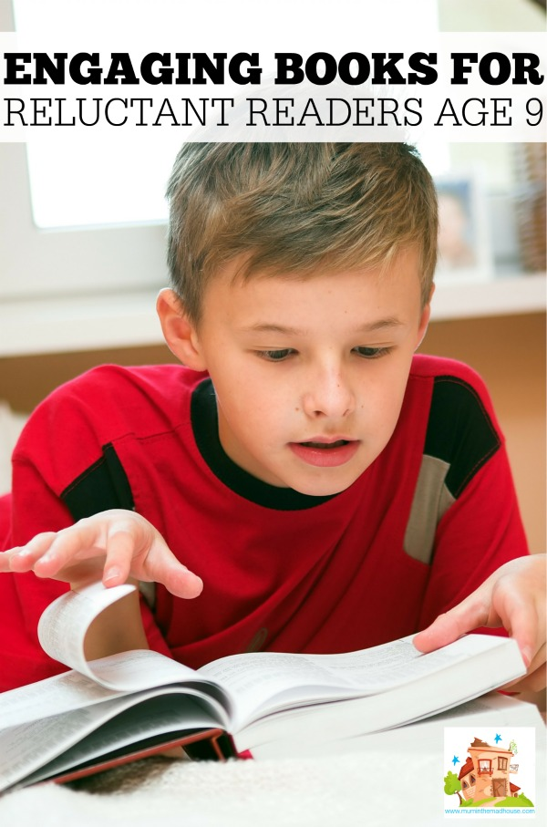 Engaging books for reluctant readers aged 9