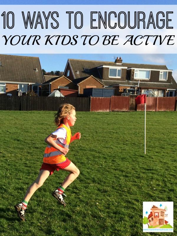 10 Ways to get your kids Active