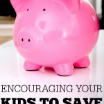 Encouraging kids to save