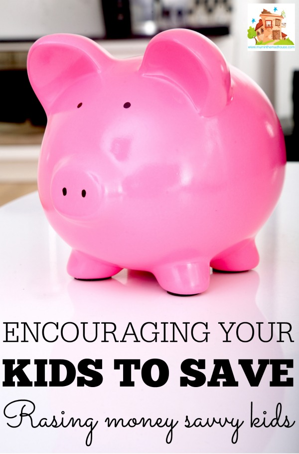 Encouraging your kids to save