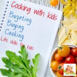 Cooking with kids – budgeting, buying and cooking
