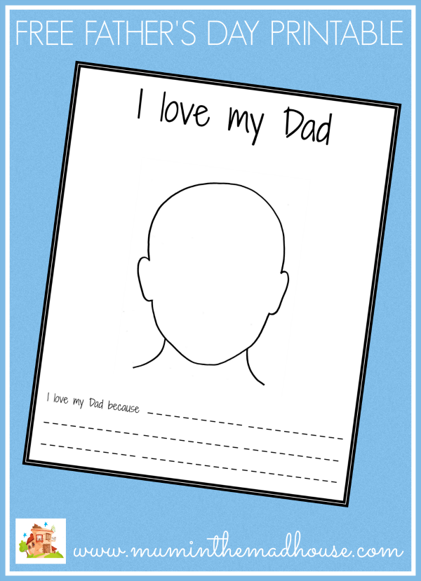 Free fathers day printable i love my dad