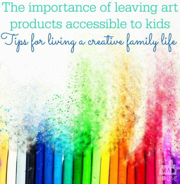 The importance of leaving art products accessible to kids