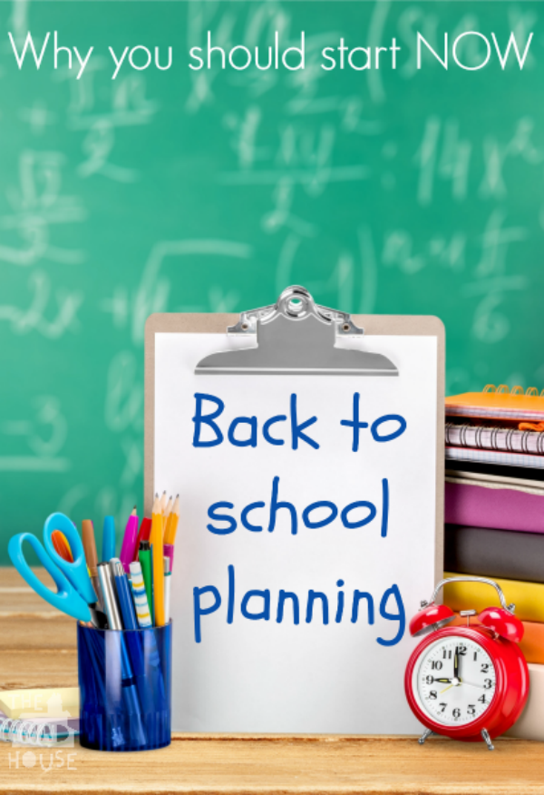 back to school planning - why you should start NOW