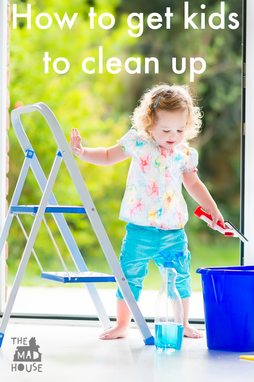 How to get kids to clean up