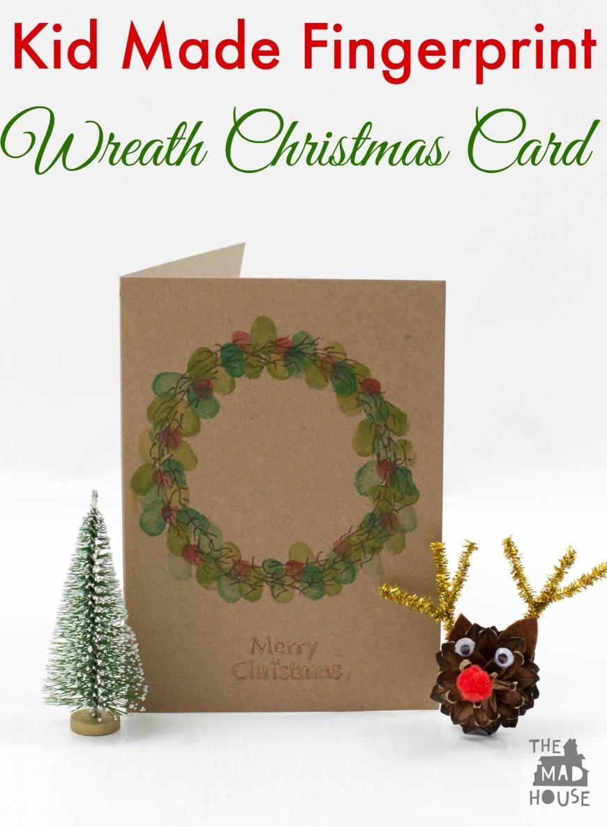 Kid Made Fingerprint Wreath Christmas Card - Mum In The Madhouse