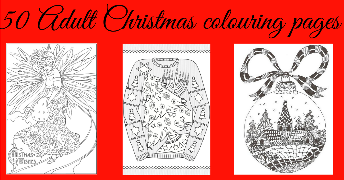 free christmas colouring pages for adults the ultimate roundup mum in the madhouse