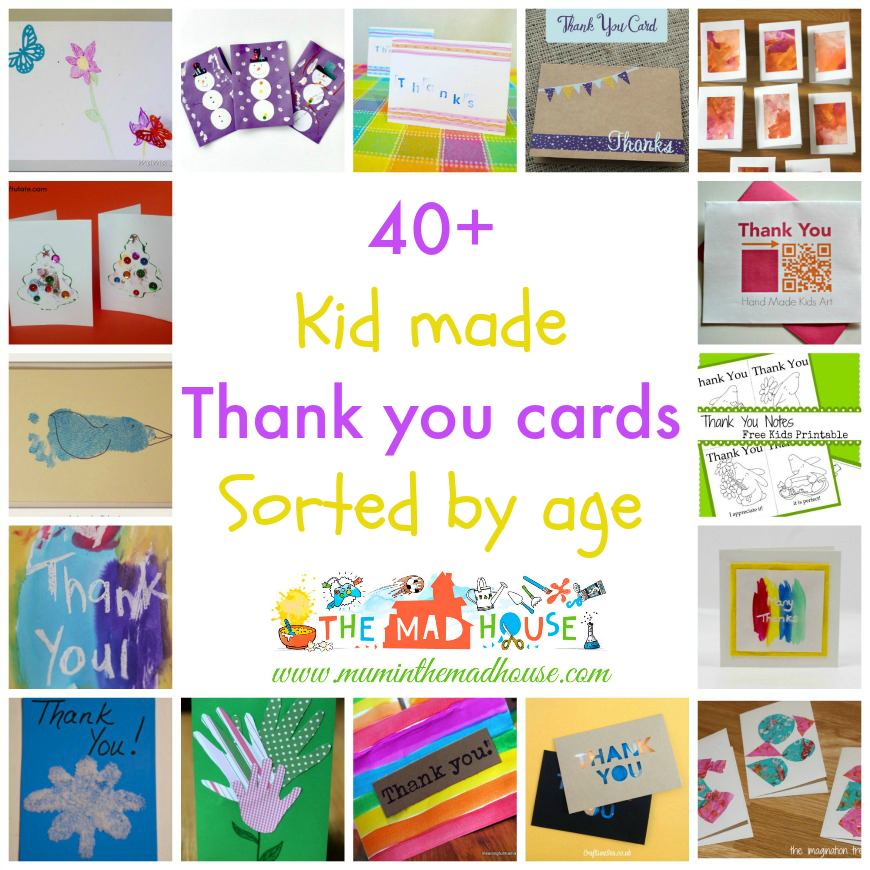 Kid made thank you cards sorted by age - Mum In The Madhouse