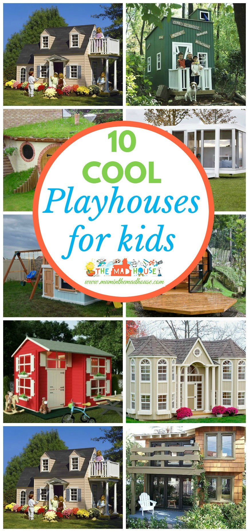 10 of the coolest playhouses for kids. These playhouses have to be seen to be believed. Who wouldn't want to have a playhouse like these. We want #8.