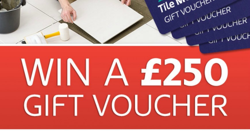Win a £250 Tile Mountain Voucher - give your home a makeover with new tiles!