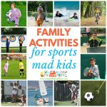 10 Family Activities for sports mad kids