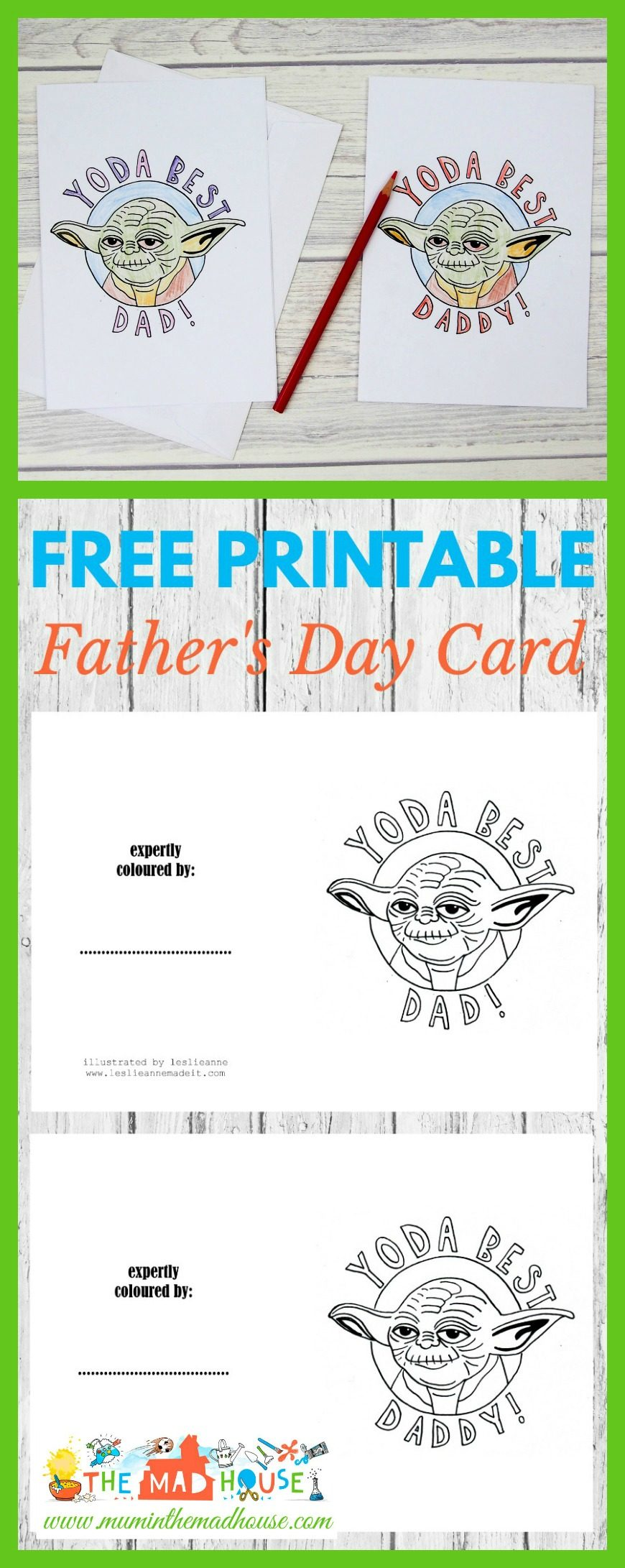 "Is your Father the best? Tell him this Father's Day with these Star Wars inspired Yoda Best Dad Colouring Cards. ""Best your Father is""! A super fun DIY craft for the kids just in time for Father's Day. What Dad doesn't want a home made Father's Day Card."