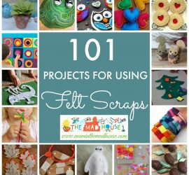 101 Ideas for using Felt Scraps