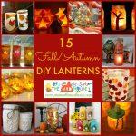 15 Fantastic Fall DIY Lanterns and Lights